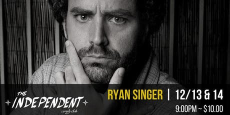 Ryan Singer Live | The Independent Comedy Club tickets