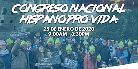 Congreso Nacional Hispano Pro-Vida tickets