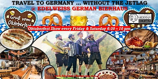 Oktoberfest Fun, German Food & Beer every Friday & Saturday