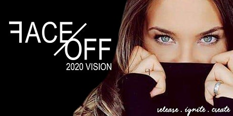 FACE OFF ~ 2020 Vision tickets