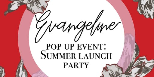 Evangeline Summer Collection Lauch Party