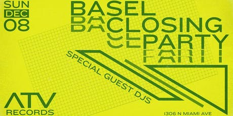 ATV Basel Closing Party tickets