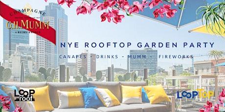 New Years Eve Rooftop Garden Party- Loop Roof & Loop Top (Mumm) tickets