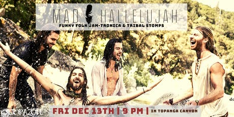 Mad Hallelujah Folk Jam-Tronica and Tribal Stomps tickets