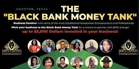 Black Bank Money Tank-2020 tickets