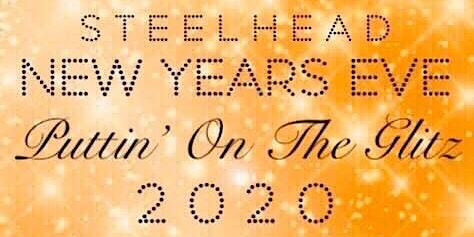 """Puttin' on the Glitz"" New Years Party- Steelhead Hall"