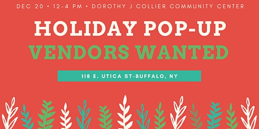 Holiday Pop-Up Market @ Dorothy J Collier Community Center