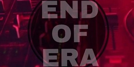 DJ Cory & DJ Tyrell present: End of an Era tickets