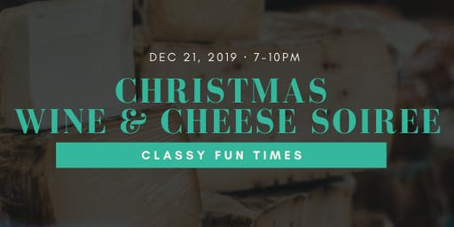 Christmas Wine  & Cheese  Soirée