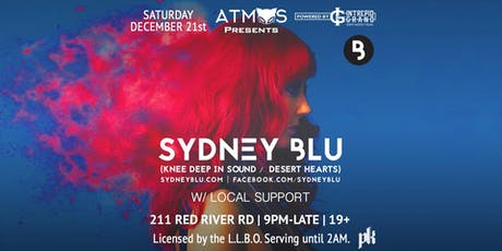 Atmos Presents: Sydney Blu w/ local support [9pm-Late] 19+ tickets