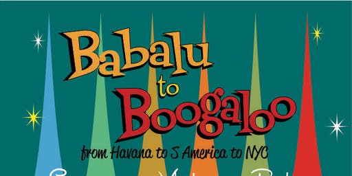 Babalu to Boogaloo presents Tequila A go go