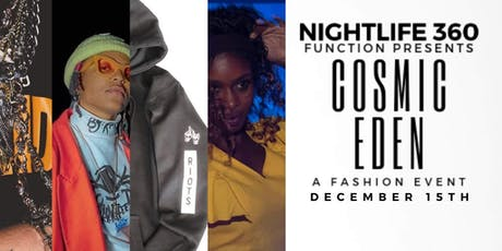 Cosmic Eden: A Fashion Event 12/15 tickets