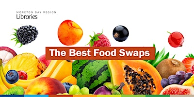 The Best Food Swaps - Redcliffe Library
