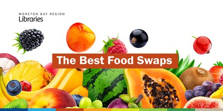 The Best Food Swaps - Redcliffe Library tickets