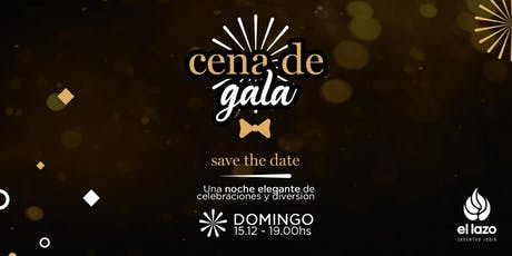 Gala night - El Lazo entradas