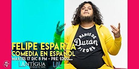 Felipe Esparza - Stand Up tickets