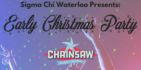 Sigma Chi Waterloo and Bumble Present: Early Christmas Party!  tickets