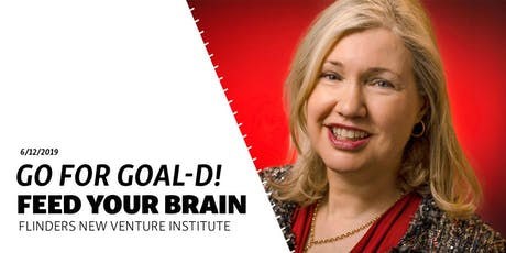 Feed Your Brain | Go for Goal-d: A story about daring to dream and chasing it with Shelley Dunstone  tickets