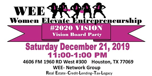 2020 Vision Board Party with WEE-Women Elevate Entrepreneurship Network Group