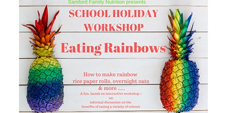 Copy of Eating Rainbows-Fun interactive children's workshop tickets