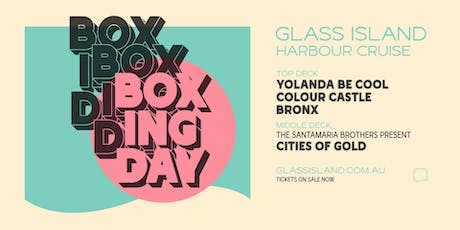 Glass Island - Boxing  Day Cruise feat. Yolanda Be Cool & Colour Castle tickets
