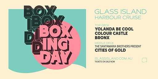 Glass Island - Boxing  Day Cruise feat. Yolanda Be Cool & Colour Castle