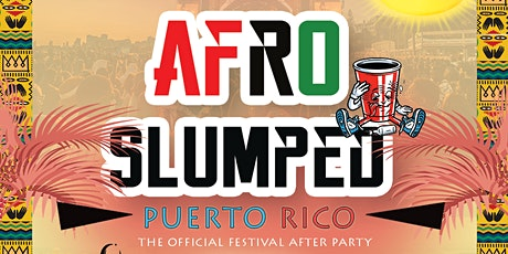 AFRO SLUMPED PUERTO RICO tickets