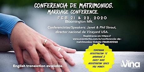 Conferencia de Matrimonios / Marriage conference. tickets
