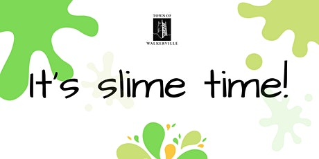 It's slime time! tickets