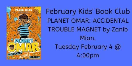 February Kids' Book Club - Planet Omar tickets