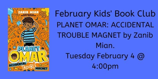 February Kids' Book Club - Planet Omar