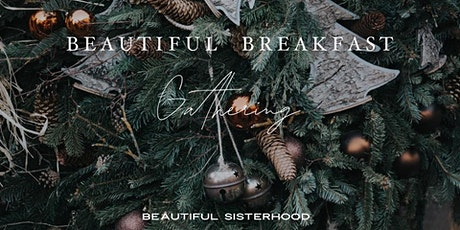 Beautiful Breakfast Gathering tickets