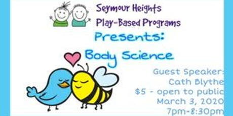 Seymour Heights PBP - Parent Education Night *Body Science* tickets