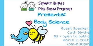 Seymour Heights PBP - Parent Education Night *Body Science*