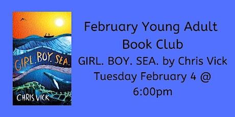 February YA Book Club - GIRL. BOY. SEA. tickets