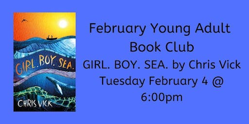 February YA Book Club - GIRL. BOY. SEA.