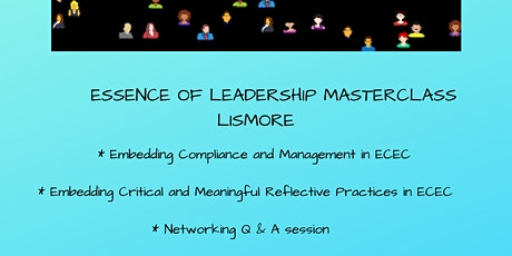 Essence of Leadership Masterclass Lismore tickets