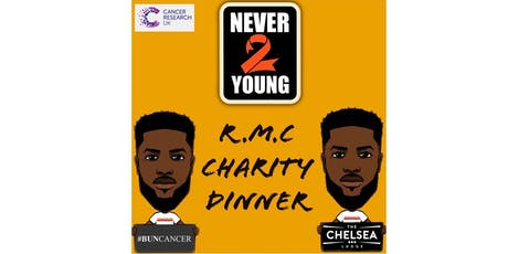 Never 2 Young's  RMC Charity Dinner tickets
