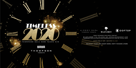 Timeless - Thompson Ball NYE 2020 tickets