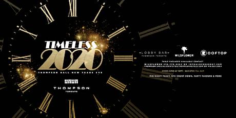 Timeless - Thompson Ball NYE 2020 tickets