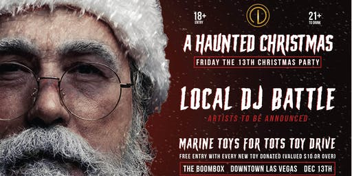A Haunted Christmas: Toy Drive & DJ Battle