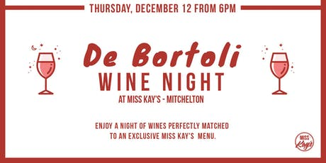 WINE NIGHT AT MISS KAY'S MITCHELTON w/ Special guests De Bortoli wine tickets