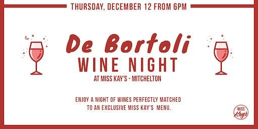 WINE NIGHT AT MISS KAY'S MITCHELTON w/ Special guests De Bortoli wine