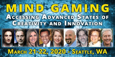 Mind Gaming: Accessing Advanced States of Creativity and Innovation tickets