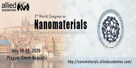 3rd World Congress on Nanomaterials... Prague, Czech Republic tickets