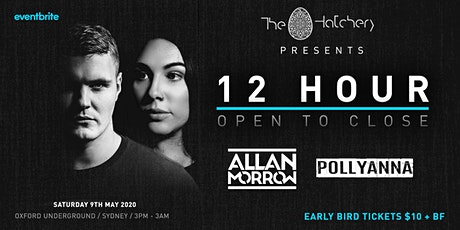 The Hatchery pres. 12 Hour OTC: Allan Morrow b2b Pollyanna tickets