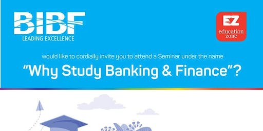 Why Study Banking & Finance?