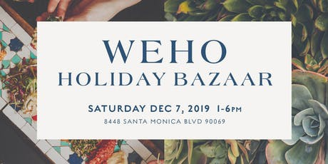 WeHo Holiday Bazaar (Market) tickets