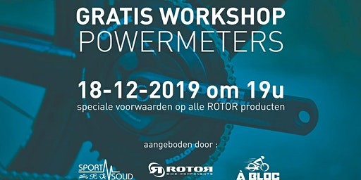 Powermeter workshop powerd by À Bloc, Rotor en Sportsolid