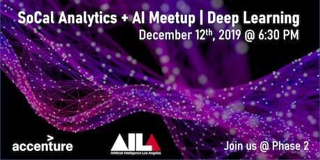 SoCal Analytics + AI Meetup | Deep Learning tickets